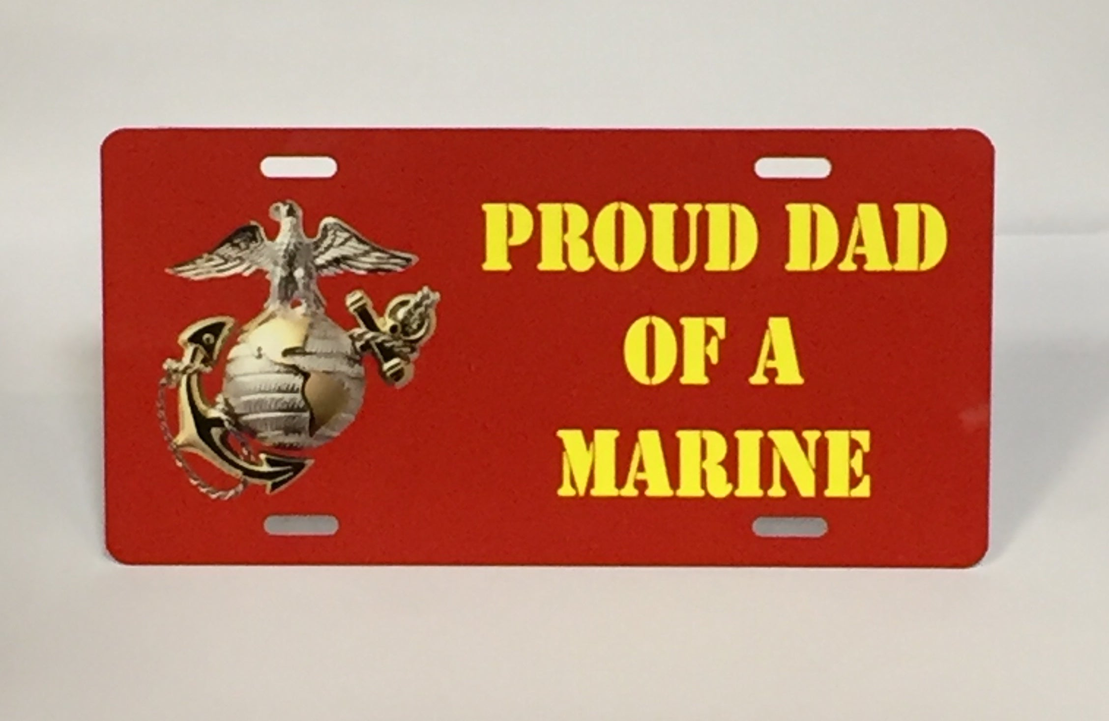 Proud Dad Of A Marine License Plate