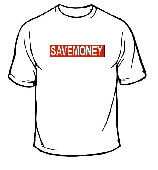 Save Money T-Shirt