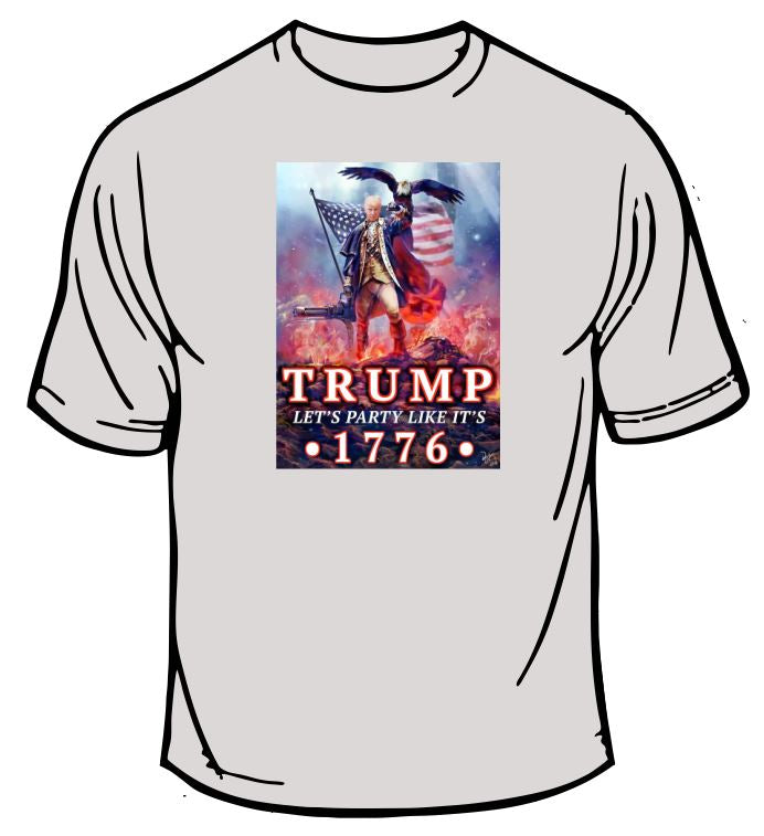 Trump Party Like its 1776 T-Shirt