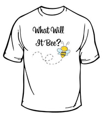 What Will It Bee? T-Shirt