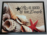 Life Is Good At The Beach Plaque