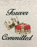 Forever Committed T-Shirt