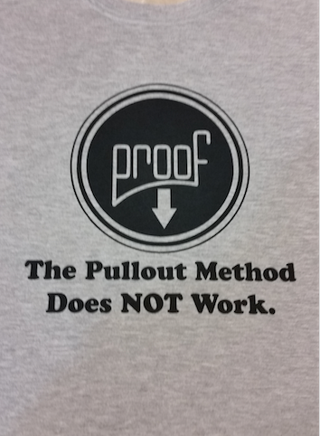 "Pregnancy ""Proof that the Pullout Method Didn't Work"" T-Shirt"