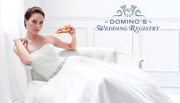 Domino's Pizza Launches Wedding Registry Service