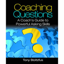 Load image into Gallery viewer, Coaching Questions: A Coach's Guide to Powerful Asking Skills