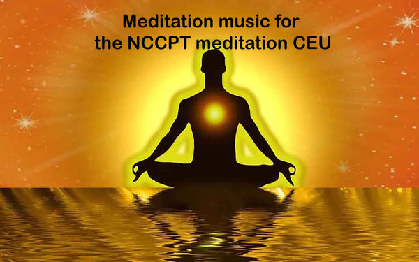 NCCPT meditation CEU music - - 25 minutes of guided meditation music used in the meditation class