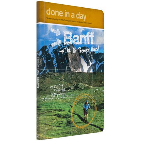 Done in a Day: Banff - The Ten Premier Hikes
