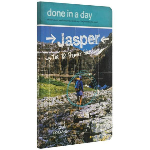 Done in a Day: Jasper - The Ten Premiere Hikes