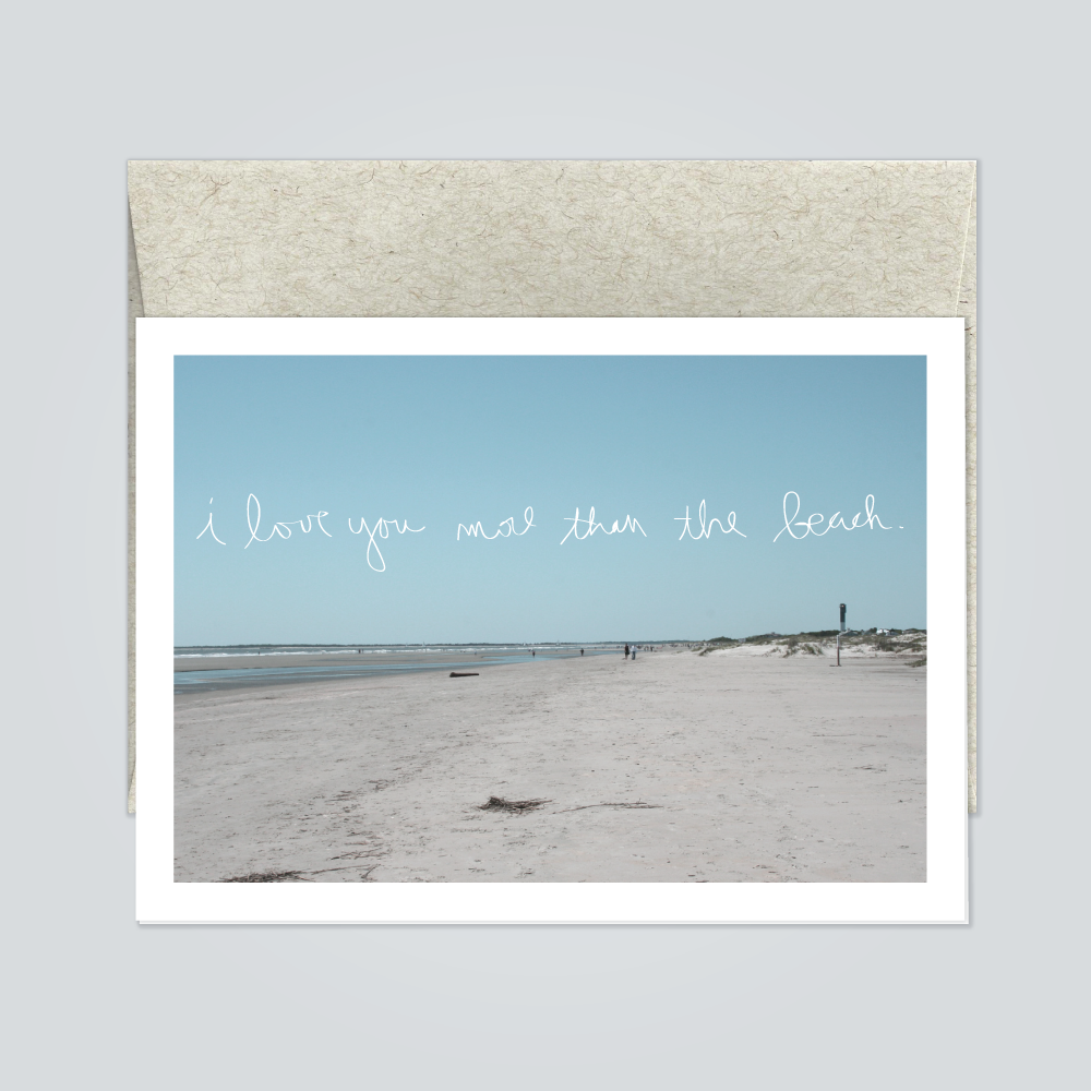 I love you more than the beach greeting card blue moon sirsees i love you more than the beach greeting card kristyandbryce Gallery