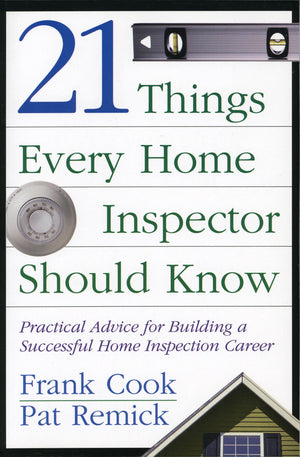 21 Things Every Home Inspector Should Know