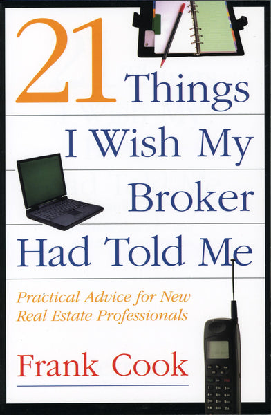 21 Things I Wish My Broker Had Told Me