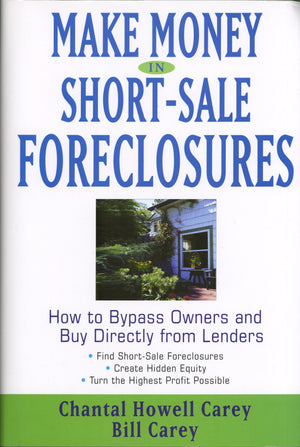 Make Money in Short-Sale Foreclosures (Soft Cover)