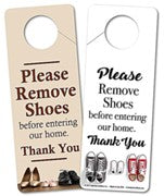 Door Hanger, PLEASE REMOVE SHOES BEFORE ENTERING