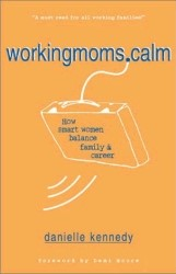 Workingmoms.calm (Soft Cover)