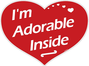 Heart-Shaped, Red Sign, White Lettering - I'm Adorable Inside