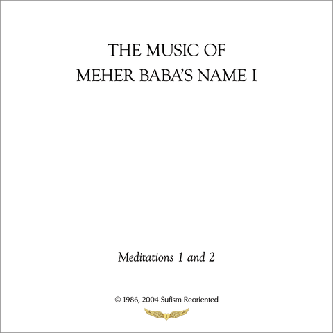 The Music of Meher Baba's Name I