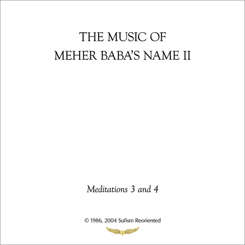 The Music of Meher Baba's Name II