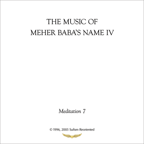 The Music of Meher Baba's Name IV