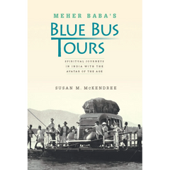 Meher Baba's Blue Bus Tours
