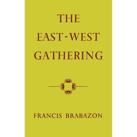 The East-West Gathering