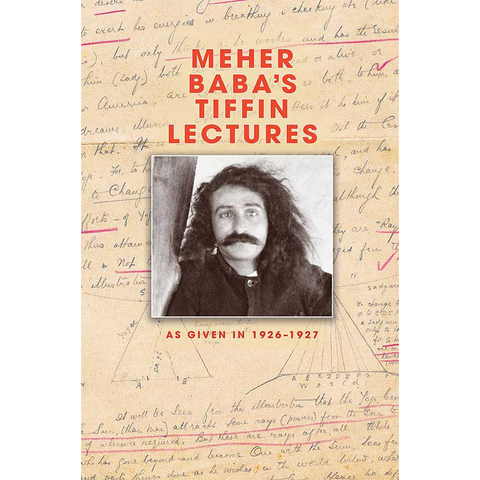 Meher Baba's Tiffin Lectures
