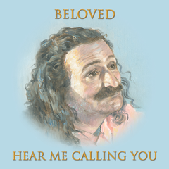 Beloved Hear Me Calling You
