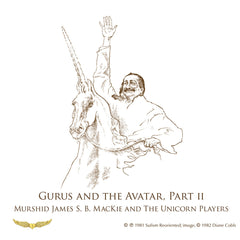Gurus and the Avatar, Part II
