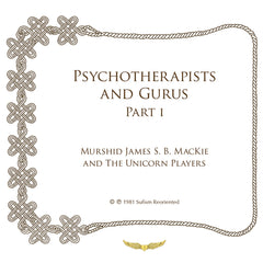 Psychotherapists and Gurus, Part I