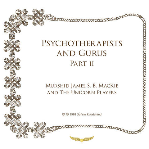 Psychotherapists and Gurus, Part II