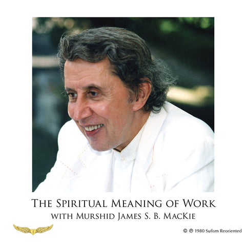 05. The Spiritual Meaning of Work