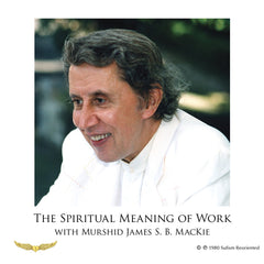The Spiritual Meaning of Work