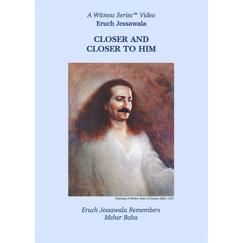 Closer and Closer to Him: Eruch Jessawala