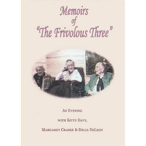 Memoirs of the Frivolous Three