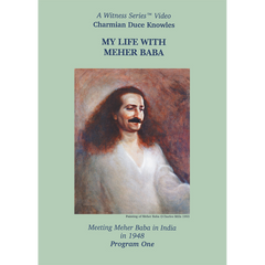 My Life with Meher Baba: Charmian Knowles