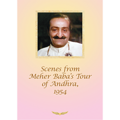 Scenes from Meher Baba's Tour of Andhra, 1954