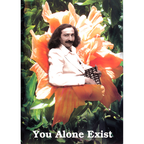 You Alone Exist