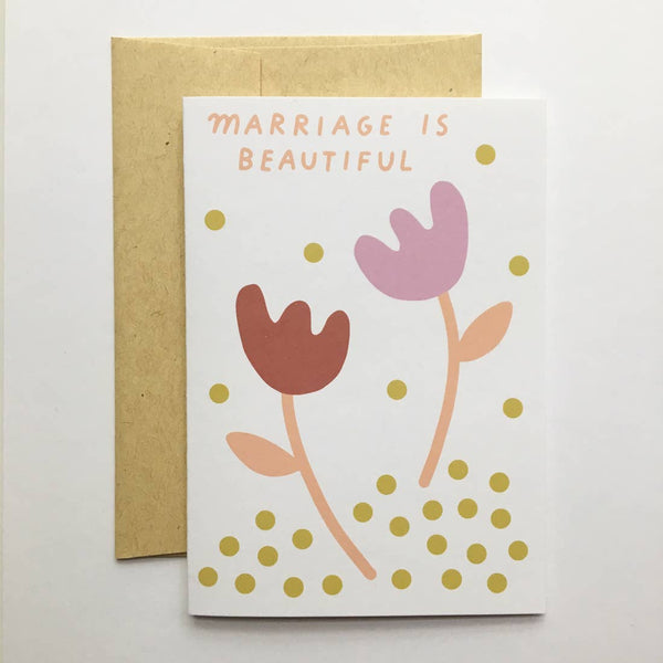 Marriage is Beautiful Card