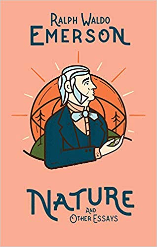Nature and Other Essays by Ralph Waldo Emerson
