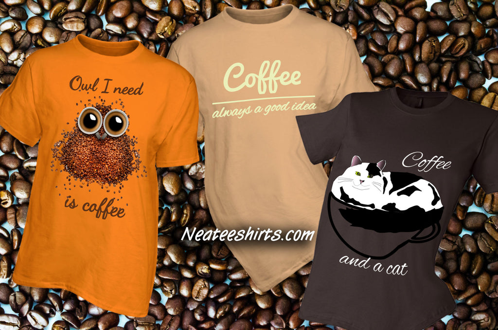 The Backstory of Our Coffee is Always a Good Idea t-shirt and others