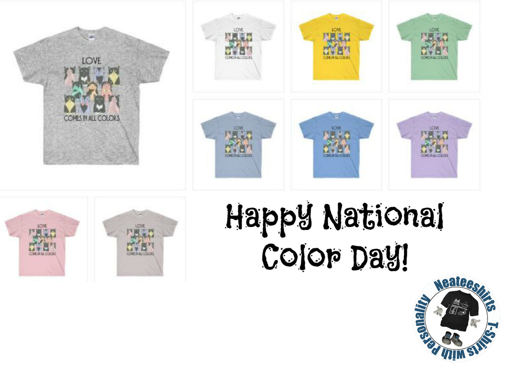 Neateeshirts Wishes you a Happy National Color Day.