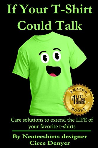 Extending the Life of your T-shirt book is an Amazon Best Seller