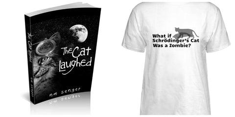 The Cat Laughed Tee and Schrodinger's Cat Tee