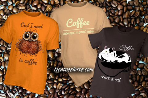 Coffee tees at Neateshirts