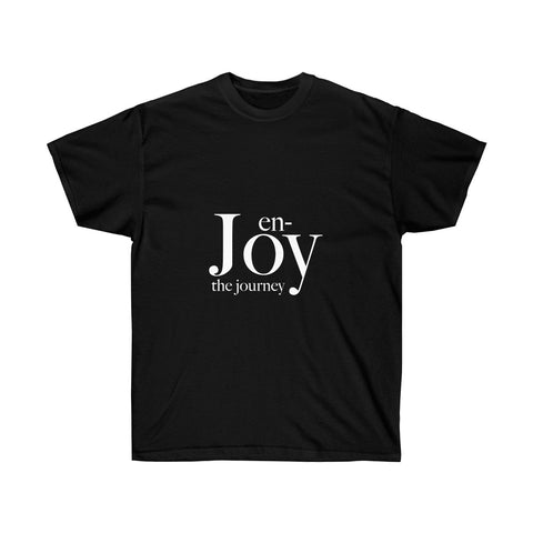 Enjoy the Journey t-shirts in Unisex Style for men and women - neateeshirts