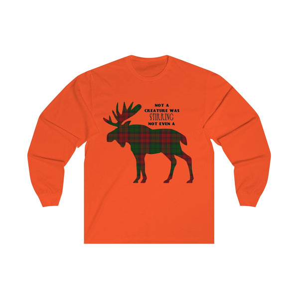 [custom_t-shirts] - [custom-t-shirt] - Not a Creature was Stirring, Not Even a Plaid Moose; Unisex Long Sleeve for Men and Women neatees