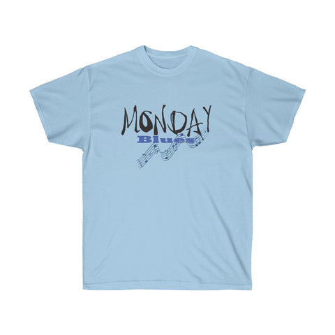Monday Blues Unisex T-shirt for Men and Women