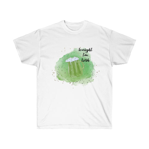 [custom_t-shirts] - [custom-t-shirt] - Tonight I'm Irish St. Patrick's Day Green Beer Unisex Ultra Cotton Tee neatees