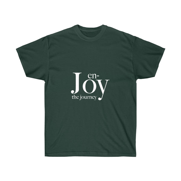 Enjoy the Journey t-shirts in Unisex Style for men and women