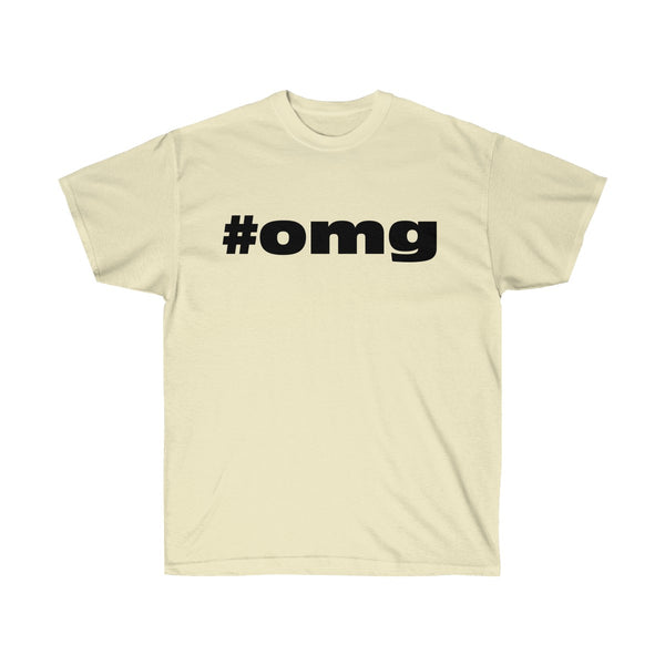[custom_t-shirts] - [custom-t-shirt] - Hashtag OMG T-shirt for Men and Women Unisex Ultra Cotton Tee neatees