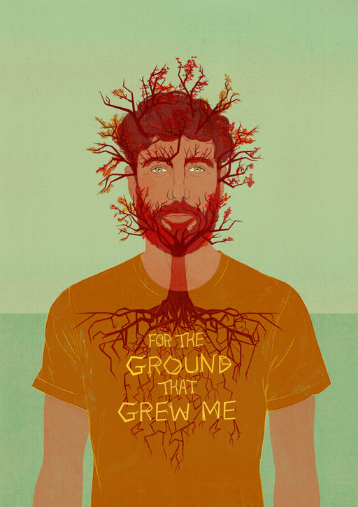 The Ground that Grew Me